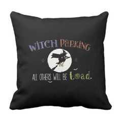 #Witch Parking Throw Pillow - #Halloween happy halloween #festival #party #holiday