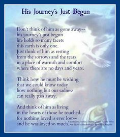 *His Journey's just Begun