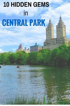 10 Hidden Gems In Central Park, New York City