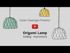 Origami Lamp - YouTube