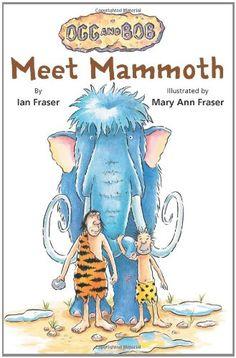 Meet Mammoth (Ogg and Bob) by Ian Fraser http://www.amazon.com/dp/0761457216/ref=cm_sw_r_pi_dp_1Y2.wb0FWXDJR