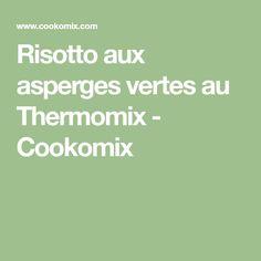 Risotto aux asperges vertes au Thermomix - Cookomix
