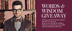 Enter to win a Kindle Fire HDX, a $100 Amazon gift card, and a $250 @JohnstonMurphy gift card. #wordsandwisdom