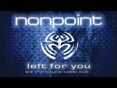 Nonpoint left for you lyrics