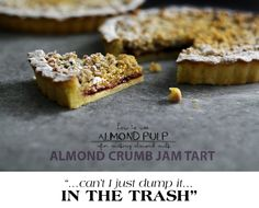 Almond Crumb Jam Tart...a great way to use leftover almond pulp from making homemade almond milk!