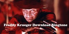 Download Free Freddy Krueger Movie RIngtone to your mobile phone Movie Ringtones, Ringtones For Android, Download Free Ringtones, Ringtone Download, Iphone Mobile, New Mobile, Freddy Krueger, Mp3 Song, Theme Song