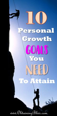 Personal Growth can come in many different forms. You know you should continually work on being the best you, you can be right? To help you get started here are 10 Personal Growth Goals You NEED to Attain. #personaldevelopment #personalgrowth