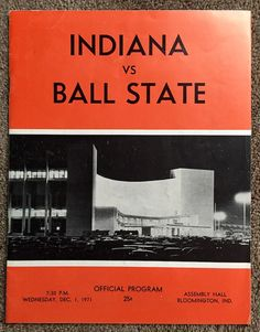 Learn the story behind this 1971 IU-Ball State Bball Program: http://assemblycall.com/iu-artifacts-1971-indiana-vs-ball-state-basketball-program/?utm_campaign=coschedule&utm_source=pinterest&utm_medium=Assembly&utm_content=IU%20Artifacts%3A%201971%20Indiana%20v%20Ball%20State%20Basketball%20Program