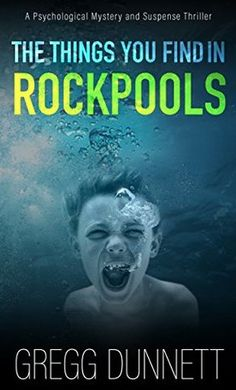 The Things You Find In Rockpools by Gregg Dunnett.   Wonderful thriller related by a very bright eleven-year-old boy.  So many twists and turns!   Loved it.