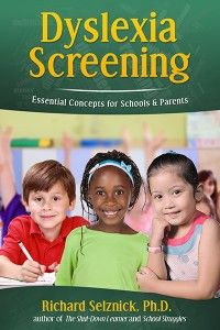 Dyslexia Screening by Dr. Richard Selznick