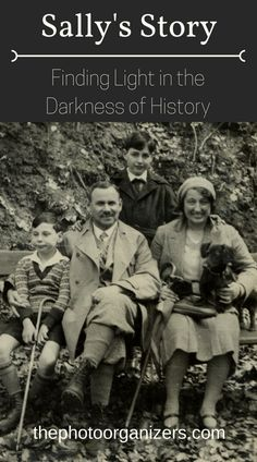 Sally's Story: Family photos, the holocaust, finding the light in the darkness of her family's history | ThePhotoOrganizers.com