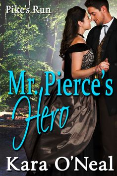 "Pierce's Hero"" by Kara O'Neal available from Rakuten Kobo. Heroes Book, Broken Spirit, Finding Love, Historical Romance, Romance Books, Books To Read, This Book, Libros"