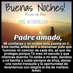 Oración de la noche / Gracias Dios / un nuevo día / oración / Dios / Jesús / anochecer / buenas noches / oremos antes de dormir / Dios es bueno / mi confianza está en ti señor / familia De Dios