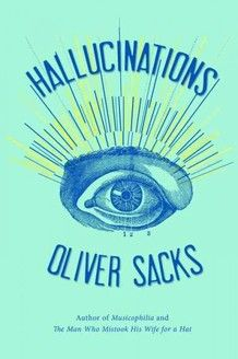 Hallucinations by Oliver Sacks: 'An essential part of the human condition', here is a thought and compassionate look at the phantoms our brains can produce. Listen to the Story on npr. #Hallucinations #Oliver_Sacks