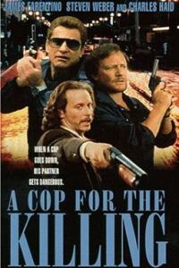 In the Line of Duty: A Cop for the Killing (1990) - MovieMeter.nl