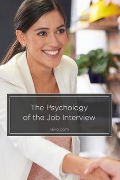 The Psychology of the #JobInterview www.levo.com Interview Answers, Interview Process, Job Interview Tips, Interview Preparation, Interview Questions, Job Interviews, Finding A New Job, Job Search Tips, Work Motivation