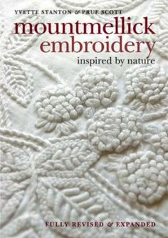 Mountmellick Embroidery: Inspired by Nature: Amazon.co.uk: Yvette Stanton, Prue Scott: Books