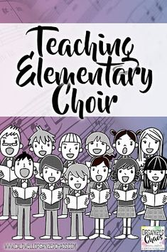Teaching Elementary Choir | Organized Chaos
