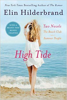 High Tide : Two Novels: the Beach Club + Summer People by Elin Hilderbrand Paperback) for sale online Used Books, Books To Read, My Books, Elin Hilderbrand Books, Nantucket Beach, Beach Reading, Mystery Novels, High Tide, Popular Books