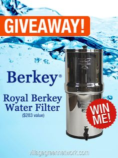 Big Berkey Water Filter -- $283 Value / http://villagegreennetwork.com/giveaway-big-berkey-water-filter-283-value/