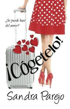 ¡Cógetelo! (Spanish Edition) by Sandra Parejo Gómez - Paperback Book Club Books, Book Lists, Good Books, Books To Read, My Books, Pics For Dp, Spirituality Books, Book Fandoms, Women In History