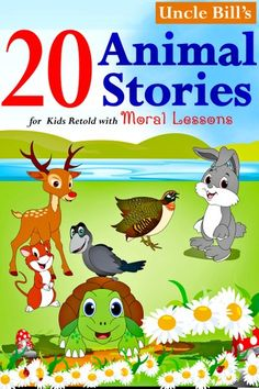 "Read Animal Stories for Kids Retold with Moral Lessons"" by Uncle Bill available from Rakuten Kobo. This is a set of 20 stories for kids - animal fables from Aesop and the Panchatantra tales, retold in a light and intere. Small Moral Stories, Small Stories For Kids, Stories With Moral Lessons, Picture Story For Kids, Story Books For Toddlers, Toddler Books, Free Kids Stories, English Books For Kids, English Story Books"