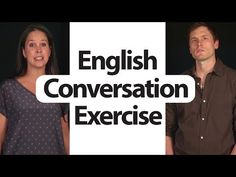 English Conversation Exercise - Trip to FL -  American English Pronuncia...