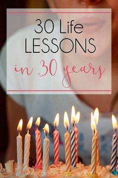 30 Life lessons in 30 years