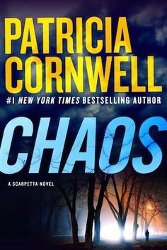 """Read """"Chaos A Scarpetta Novel"""" by Patricia Cornwell available from Rakuten Kobo. New York Times bestselling author Patricia Cornwell returns with the remarkable twenty-fourth thriller in her popular. New Books, Good Books, Books To Read, Books 2016, Patricia Cornwell Books, Thriller Books, Book Authors, Paperback Writer, Hardcover Books"""