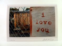 Love You Sign Photo Greeting Card  San by sunsetshutterbug on Etsy