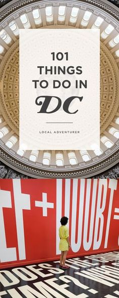 What to Do in Washington DC - The Ultimate DC Bucket List // localadventurer.com