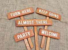 Great idea - for directing guests up our very long and scary driveway. PARTY SIGNS, DESTINATION Signs, Location Signs, Turn Here, Directional Signs, Wedding Signs, Family Party Signs