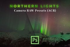 Northern Lights - 30 ACR Presets by PhotoMarket on @creativemarket