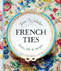 The gorgeous sequel to the bestselling 'At My French Table' with Jane Webster's new book 'French Ties'    After years of painstaking work renovating an old château in Normandy, Jane Webster has found her bearings, running The French table over the summers and juggling family life across two countries year-around. In this, her second book, she offers us a glimpse into life as a local in a French village.
