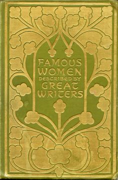 Famous Women described by Great Writers