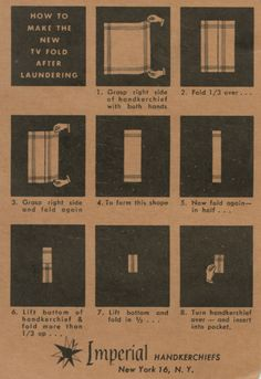 """Panky with a Hanky -- and a graphic on how to fold a handy in the """"new"""" (now vintage) TV Fold style."""