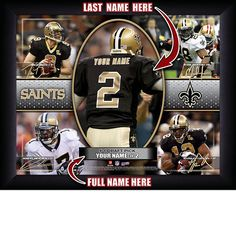 New Orleans Saints NFL Football - Personalized Action Collage Print / Picture. Have you or someone you know ever dreamed about playing next to your favorite New Orleans Saints players. You or someone you know can be right there in the locker room with New Orleans Saints players! Optional framing with mat is available. Perfect for gifts, rec room, man cave, office, child's room, etc. ( www.oakhousesportsprints.com )