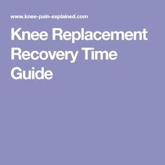 Knee Replacement Recovery Time - Guide to how long it takes to recover from surgery, when you can return to activities & how to get the best from your new knee. Knee Replacement Recovery, Knee Replacement Surgery, Joint Replacement, Knee Strengthening Exercises, Quad Exercises, Stretches, Knee Pain Relief, Natural Pain Relief, Knee Operation