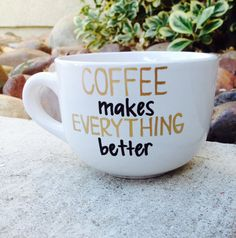 Coffee Lovers Quote Coffee Mug COFFEE makes by MakeLoveLive