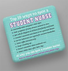 Ten ways to spot a student nurse - #nursingproblems