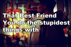 best friend quotes | Tumblr