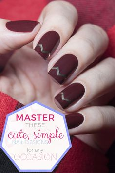 Master These Cute, Simple Nail Designs For Any Occasion>> http://declarebeauty.com/nails/cute-simple-nail-designs/