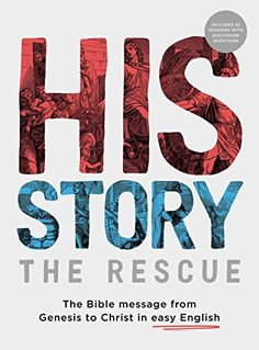 His Story: The Rescue: The Bible message from Genesis to Christ in easy English