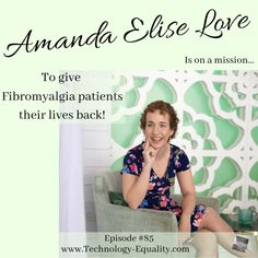 Amanda Elise Love is bringing you relief with The Fibro Fix: Episode #85 - Technology = Equality