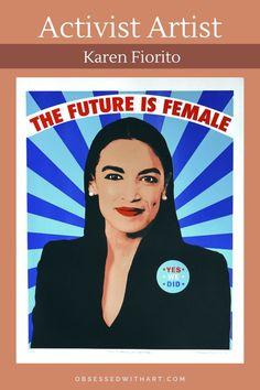 """The Future is Female,"" Screen Print, 20"" x 16"", 2021 by Karen Fiorito #OAC #feminism #activism #female #equalrights #art #artist #screenprint Canvas Wall Art, Wall Art Prints, Oil Pastel Art, Displaying Collections, Surreal Art, Art Sketchbook, Pop Art, Contemporary Art, Art Photography"