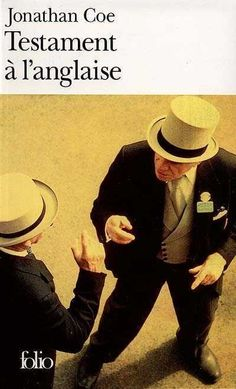 Testament à l'anglaise / Jonathan Coe. Éditions Gallimard (EPUB) (Adulte -- Roman)