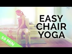 Chair Yoga for Seniors, Beginners & People On the Go | Easy Chair Yoga Excercises (10 Mins) - YouTube • my new favorite yoga