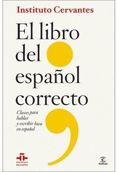 """""""El libro del español correcto"""" del Instituto Cervantes"""