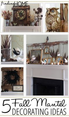 5 Fall Mantel Decorating ideas  via Finding Home