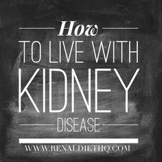 Living with kidney disease Kidney Disease Stages, Chronic Kidney Disease, Autoimmune Disease, Renal Diet Menu, Dukan Diet, Kidney Detox Cleanse, Improve Kidney Function, Medical Brochure, Kidney Dialysis
